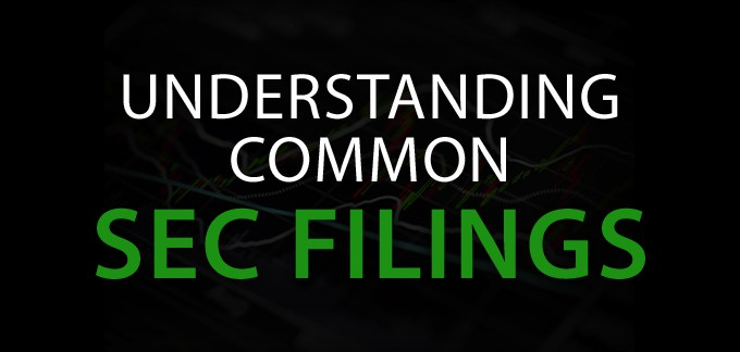 The Most Common SEC Filings And What They Mean