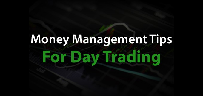 7 Money Management Tips for Day Trading