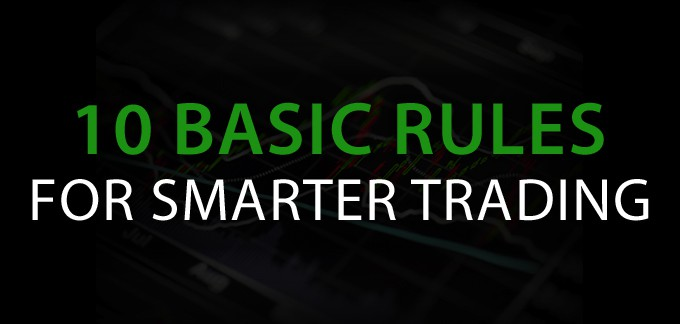 10 Basic Rules For Smarter Day Trading