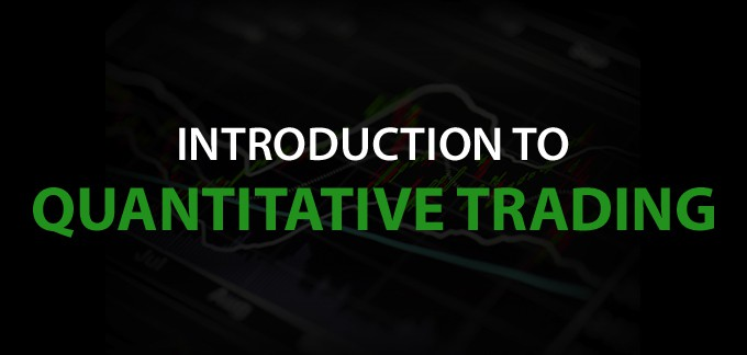 Quantitative Trading - An Introduction For Investors