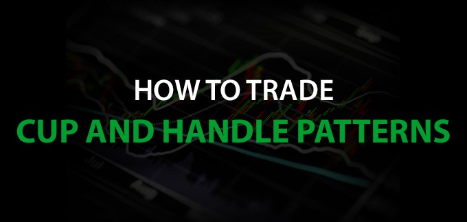 How to Trade Cup and Handle Patterns