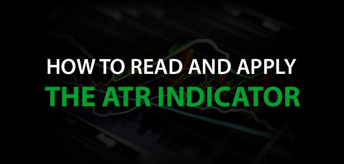 How to Read and Apply the ATR Indicator for Stock Trading