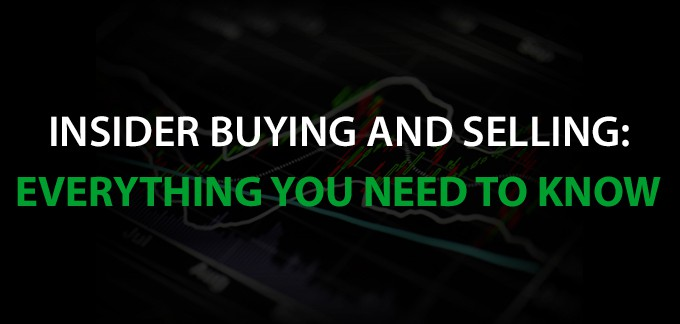 Insider Buying and Selling: Everything You Need to Know