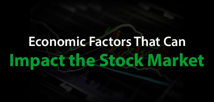 Economic Factors And The Stock Market