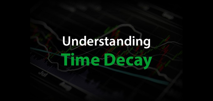 Understanding Time Decay – What You Should Know