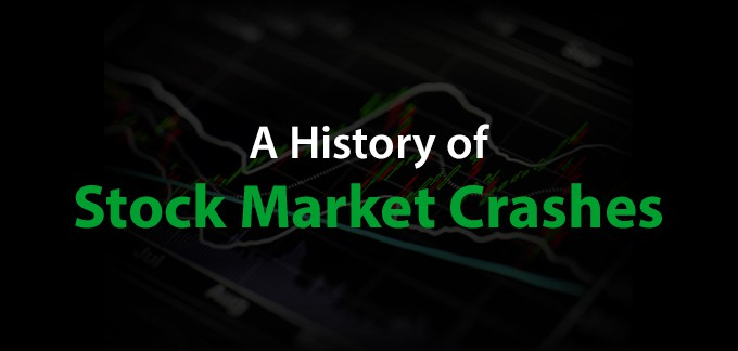 A History of Stock Market Crashes – What You Need To Know